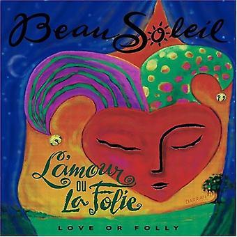 Beausoleil - L'Amour Ou La Folie [CD] USA import