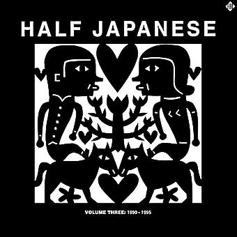 Half Japanese - Volume 3:1990-95 importazione USA [CD]