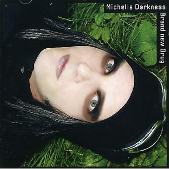 Michelle Darkness - Brand New Drug [CD] USA import
