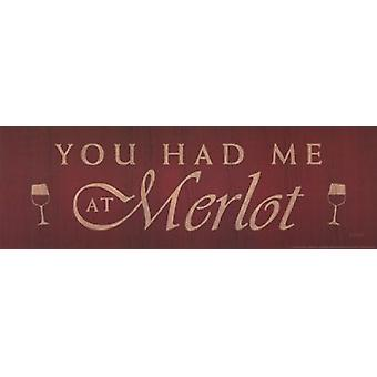 You Had Me at Merlot Poster Print by Lauren Rader (18 x 6)