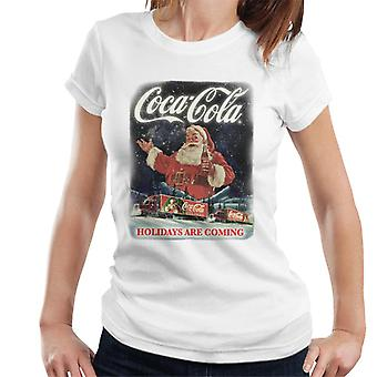 Coca Cola Santa Holidays Are Coming Christmas Women's T-Shirt