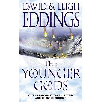 The Younger Gods by David Eddings - Leigh Eddings - 9780007157693 Book