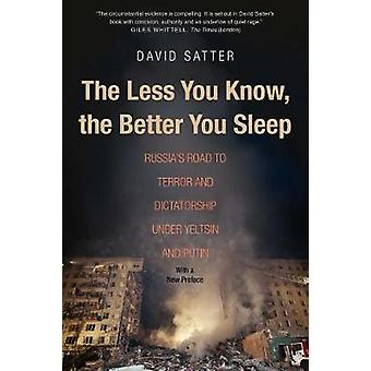 The Less You Know - the Better You Sleep - Russia's Road to Terror and