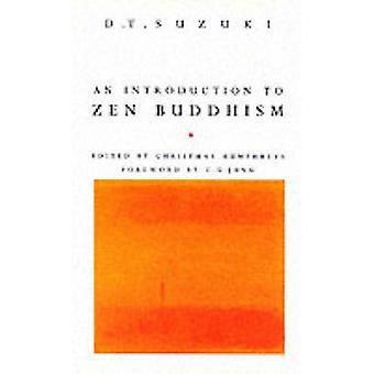 An Introduction to Zen Buddhism by Daisetz Teitaro Suzuki - 978071265