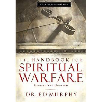 The Handbook for Spiritual Warfare by Ed Murphy - 9780785250265 Book