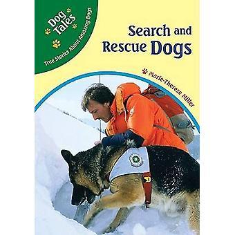 Sök- och räddningshundar av Marie-Therese Miller - 9780791090374 bok