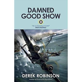 Verdammt gute Show von Derek Robinson - 9780857051172 Buch