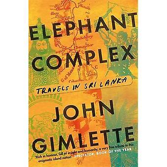 Complexo de elefante por John Gimlette - livro 9781782067993