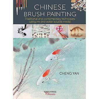 Chinesische Pinsel Malerei - traditionelle und moderne Techniken mit