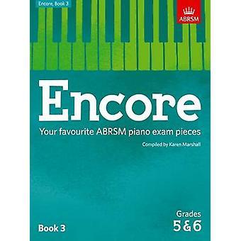 Encore - årskurs 5 & 6 - din favorit ABRSM Piano examen bitar - bok 3