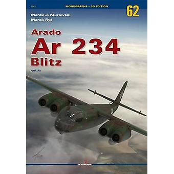 Arado Ar 234 Blitz - Volume II by Marek Murawski - 9788364596650 Book