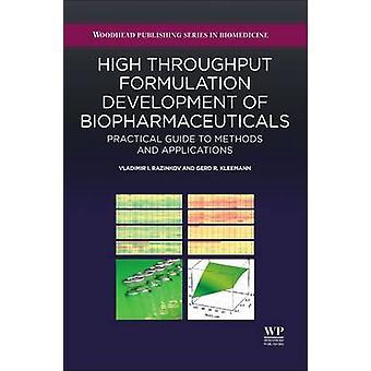 HighThroughput Formulation Development of Biopharmaceutical by Vladimir I. Razinkov