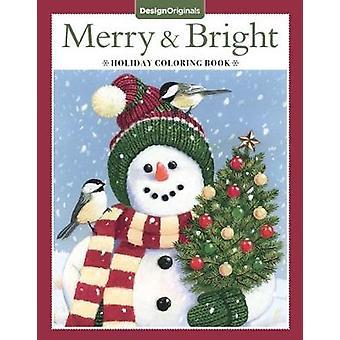 Merry & Bright Coloring Book by Angelea Van Dam - 9781497202870 Book