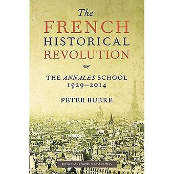 Den franska historiska revolutionen: Annales skolan 1929-2014