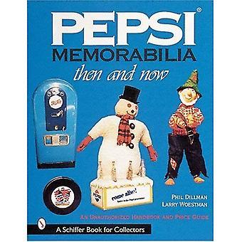 PEPSI MEMORABILIATHEN idealna teraz: Podręcznik nieuprawnione i Price Guide (Schiffer książki dla kolekcjonerów z ceny...