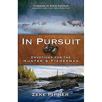 I Pursuit: Andakt för jägare och fiskare