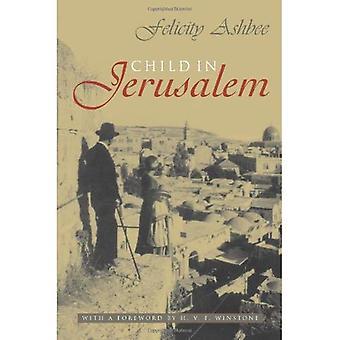 Child in Jerusalem (Middle East Studies) (Middle East Studies)