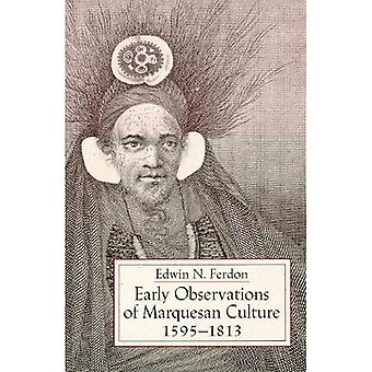 Early Observations of Marquesan Culture, 1595-1813