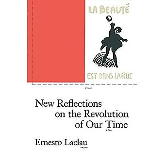 New Reflections on the Revolution of Our Time (Phronesis)