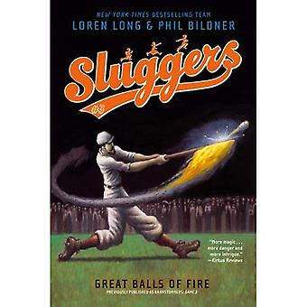 Great Balls of Fire (Sluggers (Numbered))