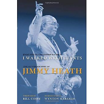 I Walked with Giants: The Autobiography of Jimmy Heath