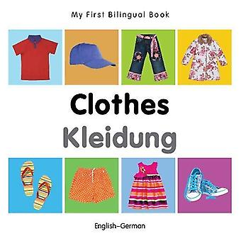 My First Bilingual Book - Clothes - English-German