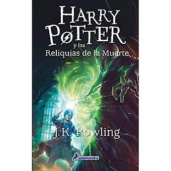 Harry Potter y Las Reliquias de La Muerte (Harry 07)