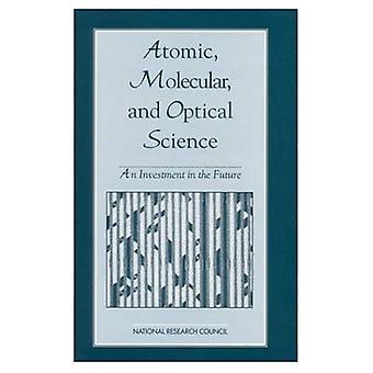 Atom-, molekulare und optische Wissenschaft: eine Investition in die Zukunft