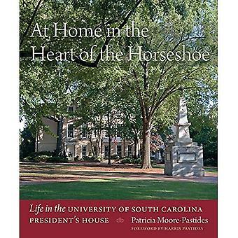 Hemma i hjärtat av Horseshoe: livet i University of South Carolina presidentens hus
