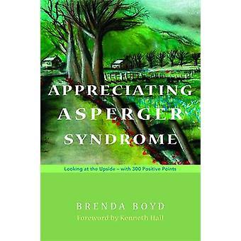 Appreciating Asperger Syndrome by Brenda Boyd & Kenneth Hall