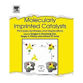 Molecularly Imprinted Catalysts by Li & Songjun