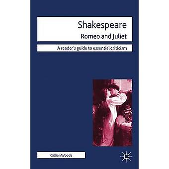Shakespeare Romeo and Juliet by Woods & Gillian