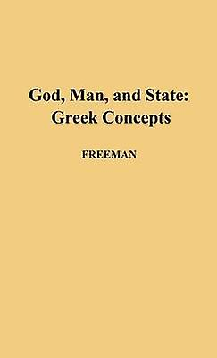 God Man and State Greek Concepts by Librehomme & Kathleen