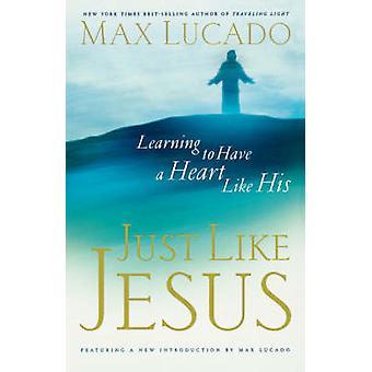 Genau wie Jesus internationale Ausgabe von Lucado & Max