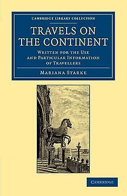 voyages on the Continent by Starke & Mariana