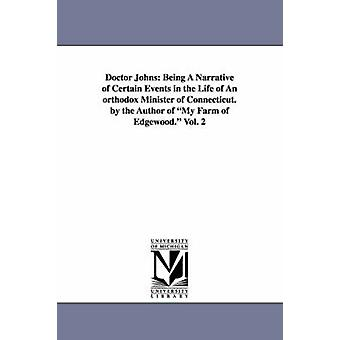 Läkare Johns är en berättelse om vissa händelser i livet av en ortodox Minister av Connecticut. av författaren till min gård av Ed av Mitchell & Donald Grant