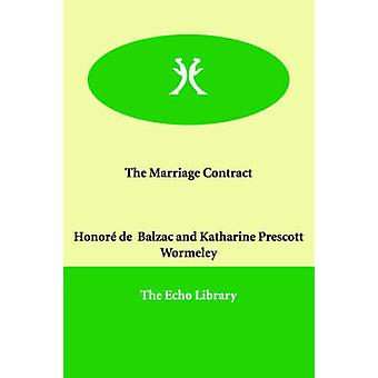 The Marriage Contract by Balzac & Honor de