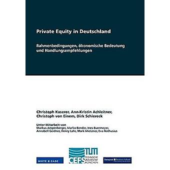 Private Equity in Deutschland di Kaserer & Christoph