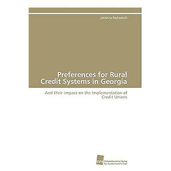 Einstellungen für ländlichen Kreditgenossenschaften Systeme in Georgien von Pavliashvili Johanna