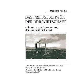 Das Preisgeschwur Der DdrWirtschaft von Miethe & Marianne