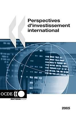 Perspectives de linvestisseHommest international 2005 by OECD Publishing