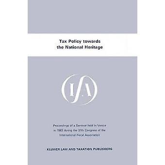 IFA Steuerpolitik gegenüber nationalen Erbe von International Fiscal Association