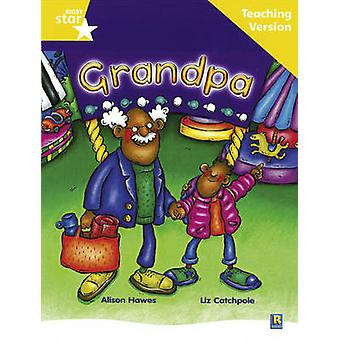 Rigby Star Guided Reading Yellow Level - Grandpa Teaching Version - 97