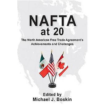 NAFTA at 20 - The North American Free Trade Agreement's Achievements a
