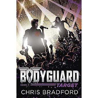 Bodyguard - Target (Book 7) by Chris Bradford - 9781524739355 Book