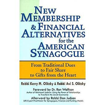 New Membership & Financial Alternatives for the American Synagogue - F