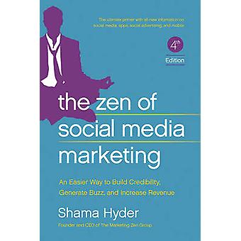 The Zen of Social Media Marketing - An Easier Way to Build Credibility