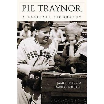 Pie Traynor-una biografía de James forr-David Proctor-978