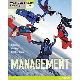 NVQ/SVQ Level 3 Management Candidate Handbook (Work Based Learning) (Paperback) by Bithell Bethan Watkins Bernadette