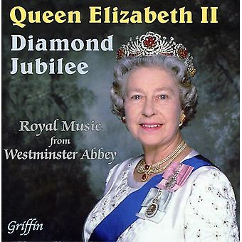 Westminster Abbey kor/London messing - dronning Elizabeth II: Diamond Jubilee [CD] USA import